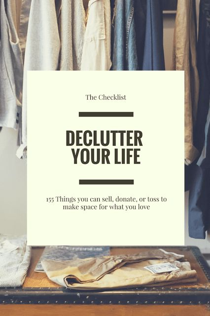 Declutter Your Life: 155 Things You Can Get Rid of…Edit description #declutteryourhome
