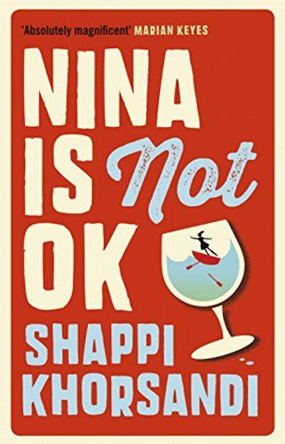 Nina is Not Ok by Shappi Khorsandi