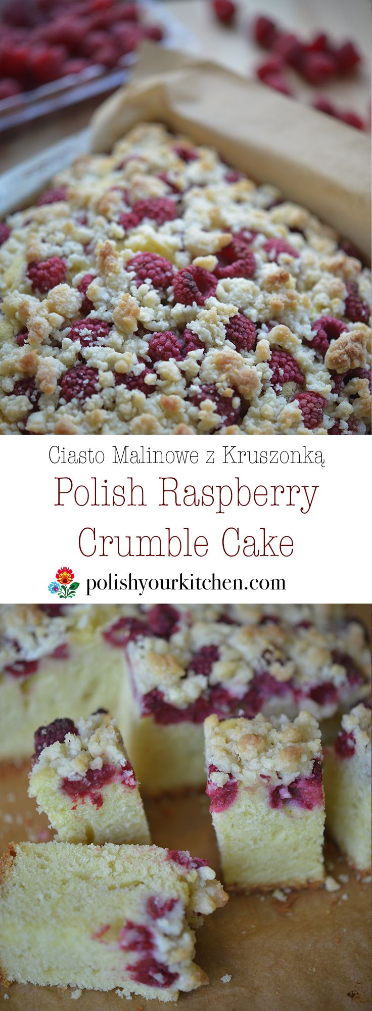 Easy and delicious Polish Raspberry Crumble Cake, perfect after summer raspberry picking. Simple recipe for this sweet Polish dessert by Anna @polishyourkitchen