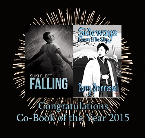 Congratulations to BARRY BRENNESSEL and SUKI FLEET - CO-BOOK OF THE YEAR : 2015  - SIDEWAYS DOWN THE SKY AND FALLING