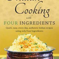 Indian Cooking with Four Ingredients: Quick, Easy, Every Day, Authentic Indian Recipes by Jasprit Bhangal, EPUB,…, cookingebooks.info