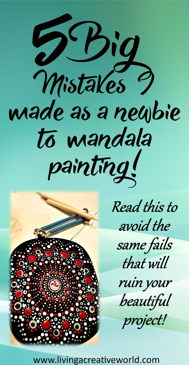 5 big mistakes I made on my first mandala dot painting project! Read this to avoid the same heartbreaking blunders! #mandalamistakes #mandalatutorial #mandala #dotpainting