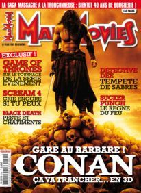 Mad Movies n°240, avril 2011.  LES FILMS : Conan le barbare, Sucker Punch, Scream 4, Détective Dee et le mystère de la flamme fantôme, Les Nuits rouges du bourreau de Jade, Black Death, Dream Home... T.V : Game of Thrones. Hommage et ITW : Steve Johnson, Horst Frank. PIN-UP : Shannyn Sossamon.