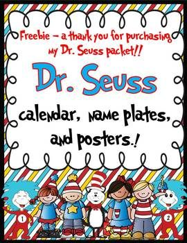 Free - from Simply Delightful in Second Grade -Dr. Seuss calendar, posters and name plate freebie