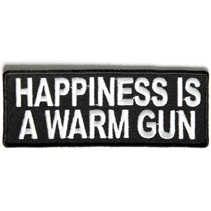 Happiness is A Warm Gun Patch