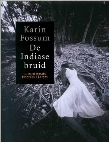 Karin Fossum - De Indiase bruid ***