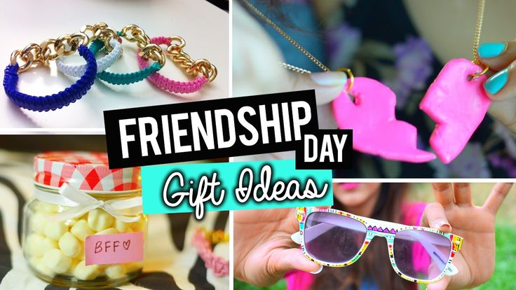 DIY:  EASY FRIENDSHIP DAY GIFT IDEAS                                                                                                                                                      More