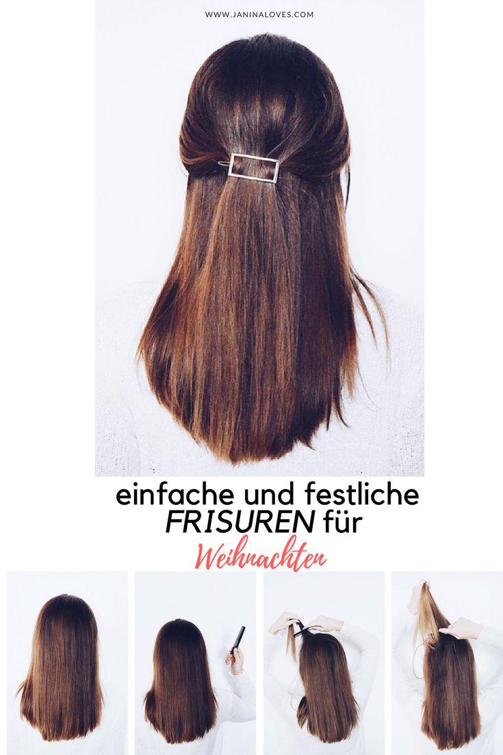Schnelle Festfrisuren zum Nachstylen. Tutorial für einfache und festliche Frisuren für Weihnachten. Einfach, easy, schnell. DIY Festfrisuren. Die schönsten Ideen für deine Haare in der Weihnachtszeit.
