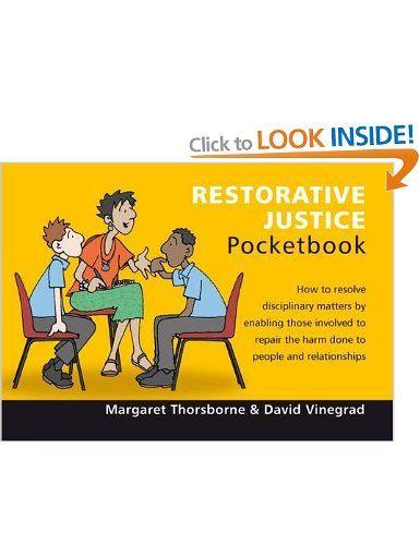 Restorative Justice Pocketbook: Amazon.co.uk: Margaret Thorsborne, David Vinegrad, Phil Hailstone: Books