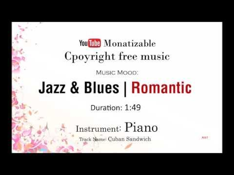 Romantic Music - Jazz & Blues - Piano - Cuban Sandwich | Copyright Free Music - http://music.tronnixx.com/uncategorized/romantic-music-jazz-blues-piano-cuban-sandwich-copyright-free-music/ - On Amazon: http://www.amazon.com/dp/B015MQEF2K