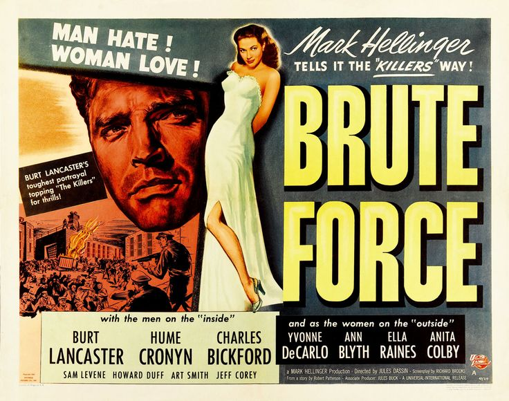 Lobby card for Brute Force (1947) starring Burt Lancaster, Hume Cronyn and Charles Bickford.