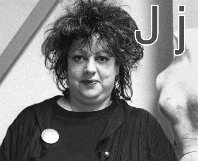 J is for Jo Brand. Originally performed as the 'Sea Monster', encouraged by her agentMalcolmHardee (coming up, see M). She was around the alternative comedy scene from a fairly early time. We could have also gone for Josie Long, or Janey Godley, or Phill Jupitus or Miles Jupp or a heap of other people starting or ending with J…
