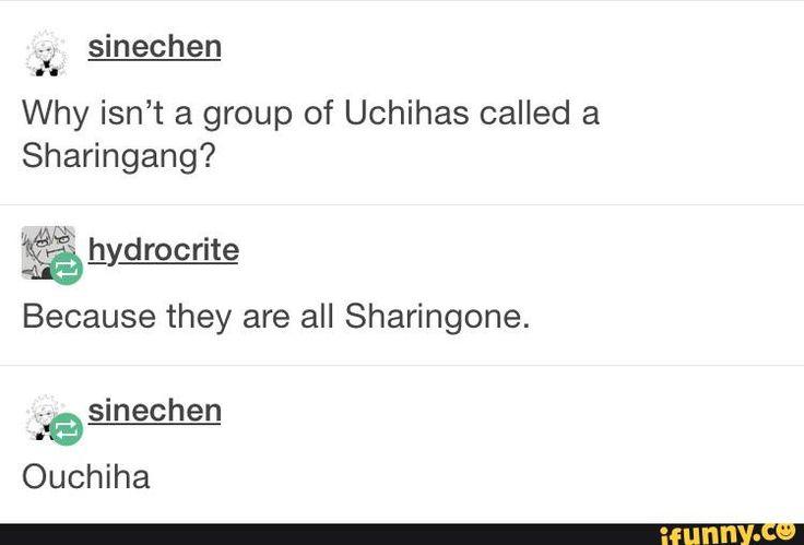 uchiha, sharingan, naruto, tumblr, anime. This probably isn't as funny as I'm making it rn