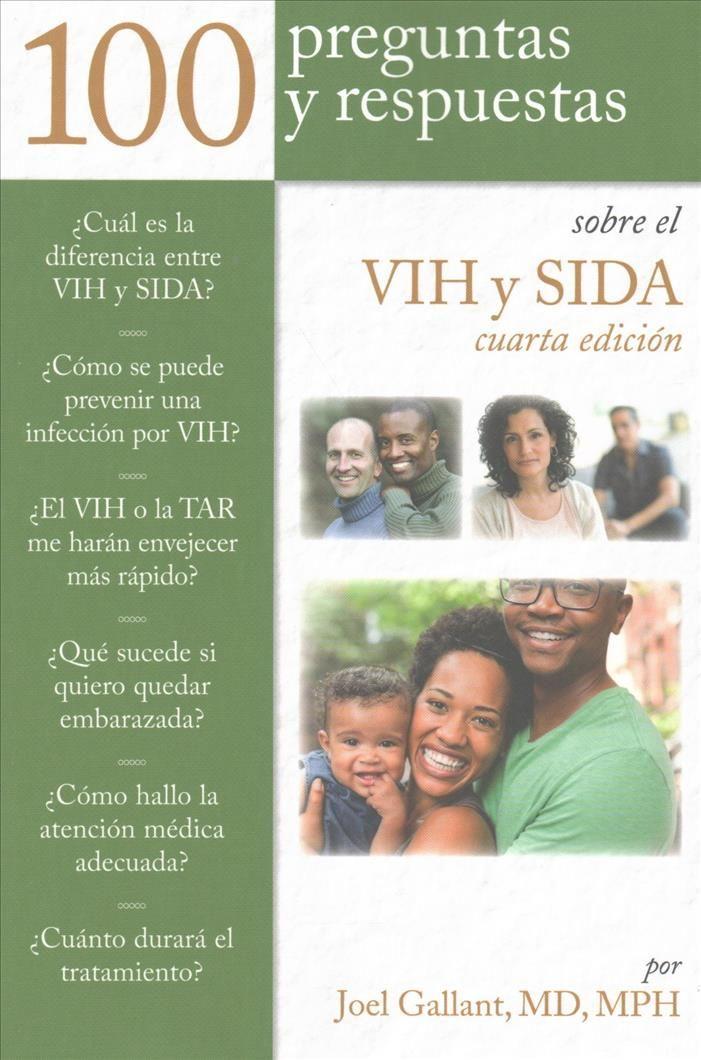 100 preguntas y respuestas sobre VIH y Sida / 100 Questions and Answers about HIV and AIDs