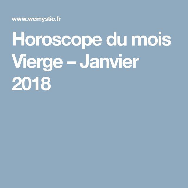 Horoscope du mois Vierge – Janvier 2018
