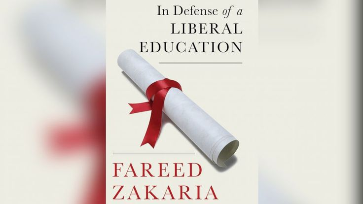 """PHOTO: """"In Defense of a Liberal Education,"""" by Fareed Zakaria."""