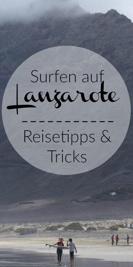 Lanzarote: Surfurlaub Reisebericht und Tipps für alle Surfergirls.