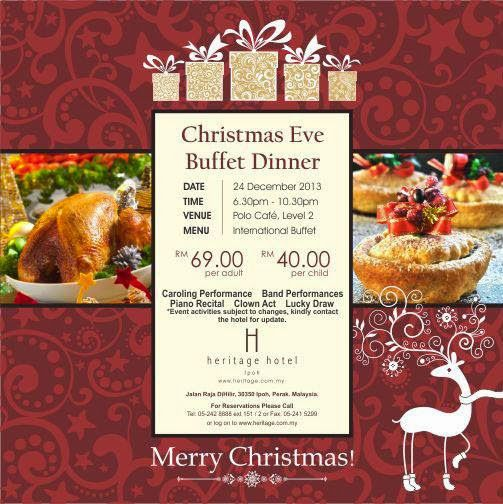 CHRISTMAS EVE BUFFET DINNER PROMOTION AT HERITAGE HOTEL IPOH | Malaysian Foodie