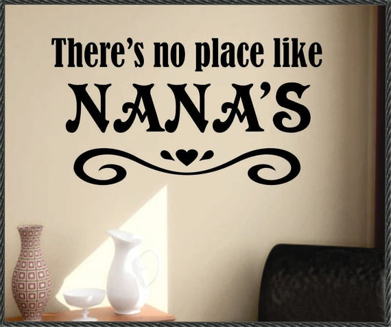 There's No Place Like Nana's, Home Wall Decal, Family Wall