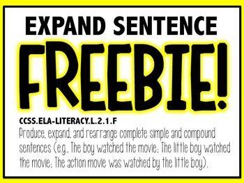 FREEBIE-Produce, Rearrange, and Expand Sentences L.2.1F