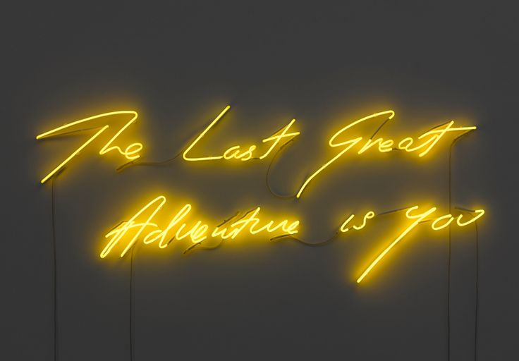 The last great adventure is you. A x