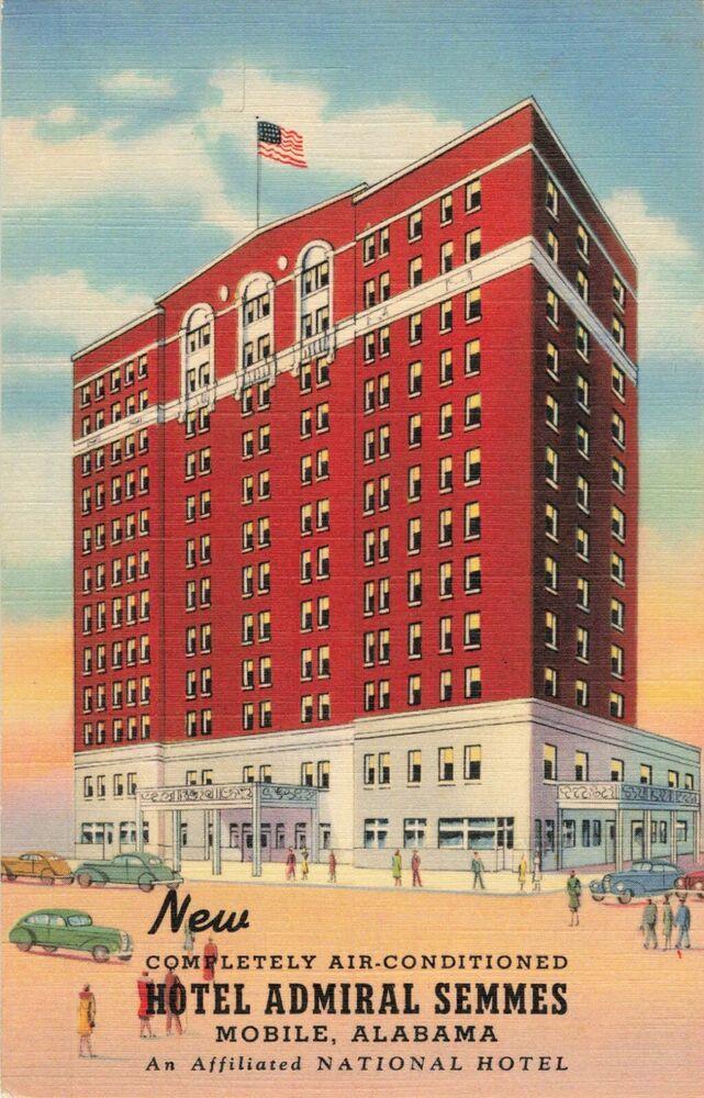 Postcard Hotel Admiral Semmes Mobile Alabama Ebay National Hotel Alabama Hotel
