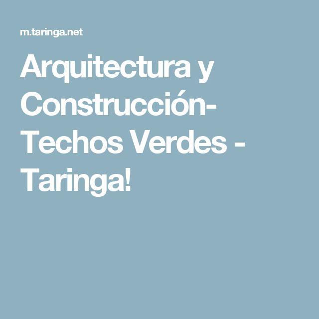Arquitectura y Construcción- Techos Verdes - Taringa!