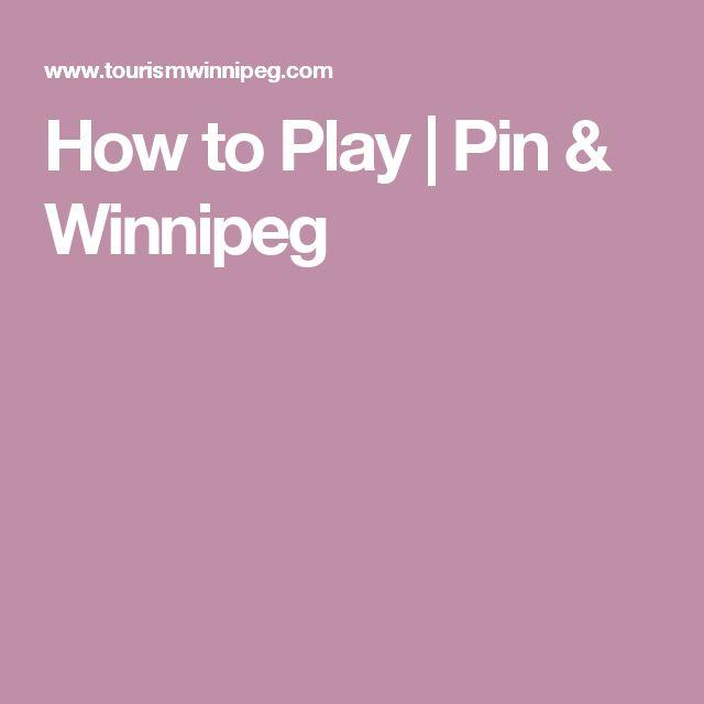 How to Play | Pin & Winnipeg
