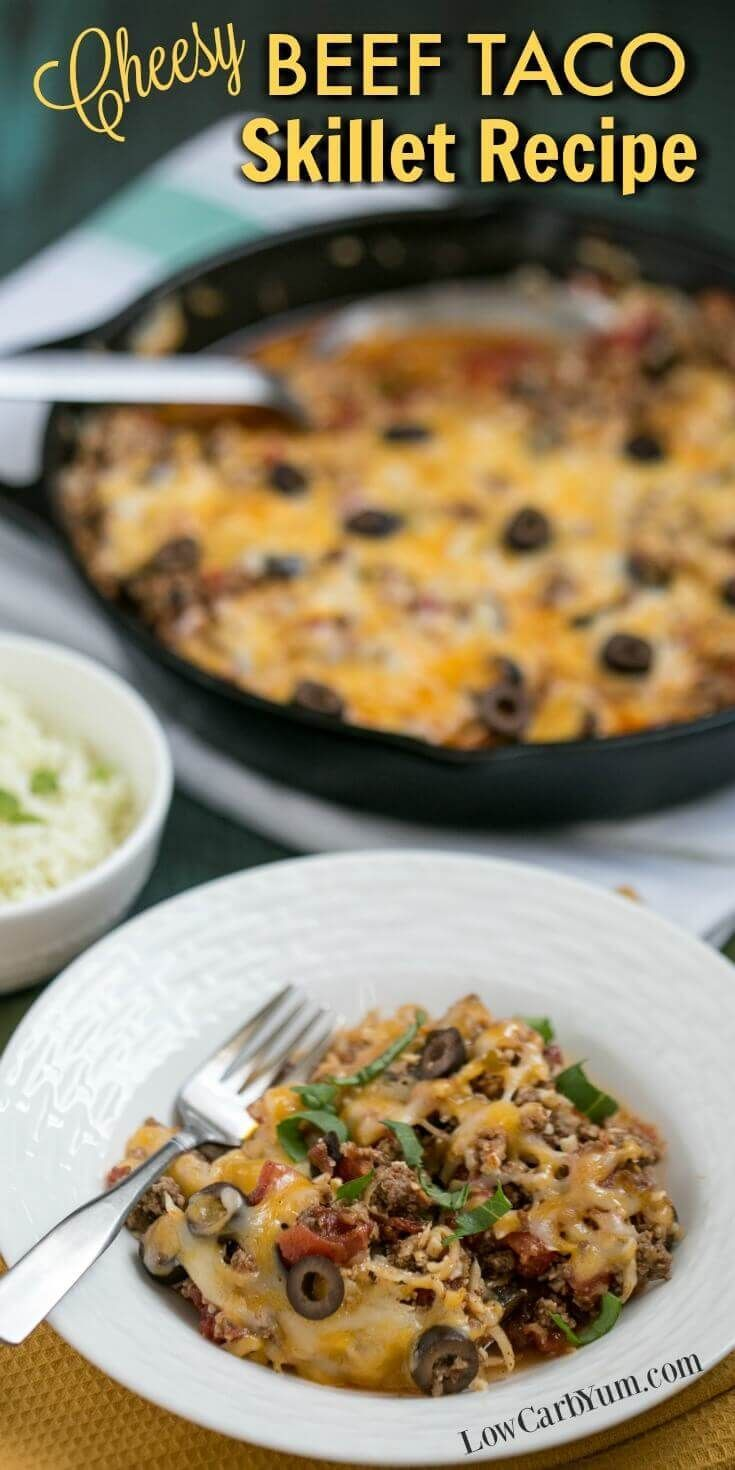 Cheesy Beef Taco Skillet Recipe Which is full of delicious ingredients like cheese, olives, spices, and cauliflower rice. This makes for a great low carb and keto meal. via @lowcarbyum: