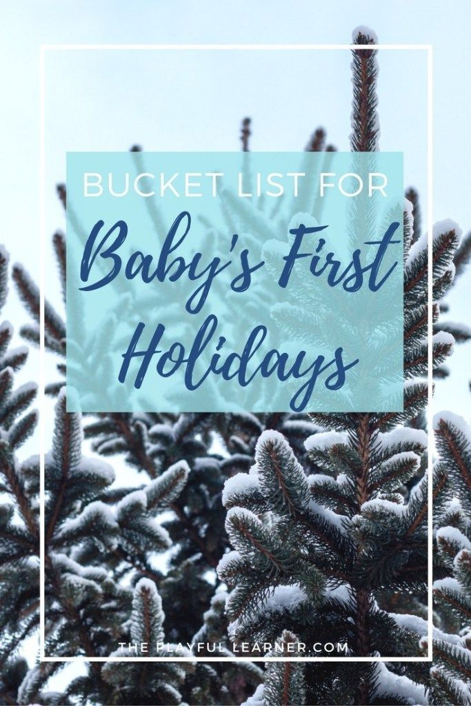 This year is my son's first holidays! He won't remember anything, so thi – Winter Bucket List