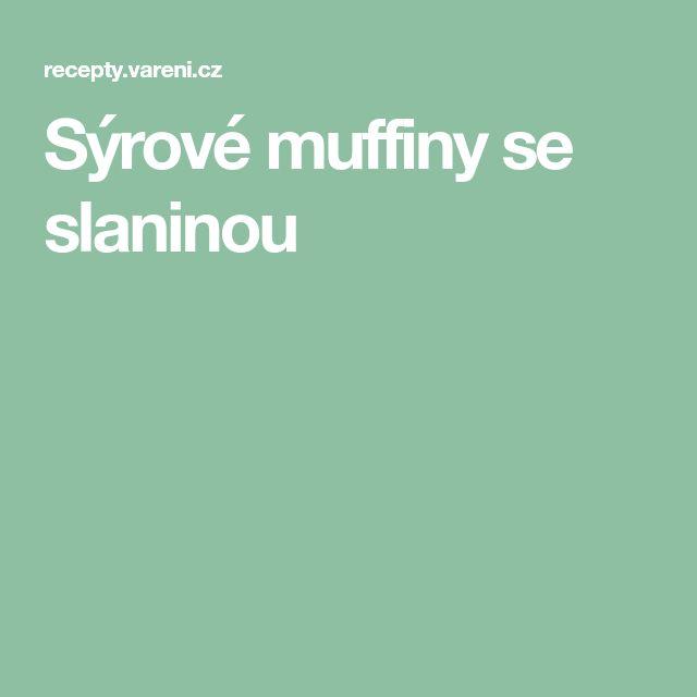 Sýrové muffiny se slaninou