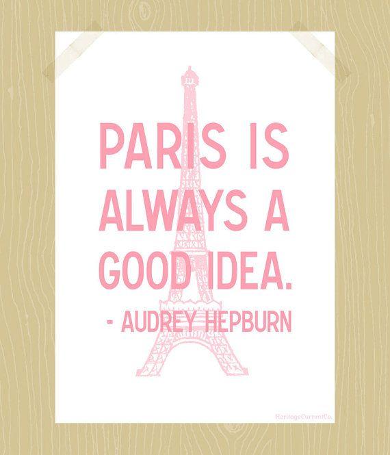 Paris is Always a Good Idea Printable Audrey Hepburn Quote Print Eiffel Tower Digital Print 5 x 7 Daughter Print Nursery Art Pink Gray