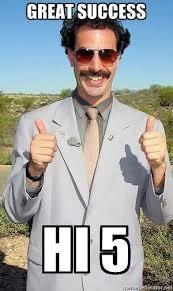 Borat Great Success!
