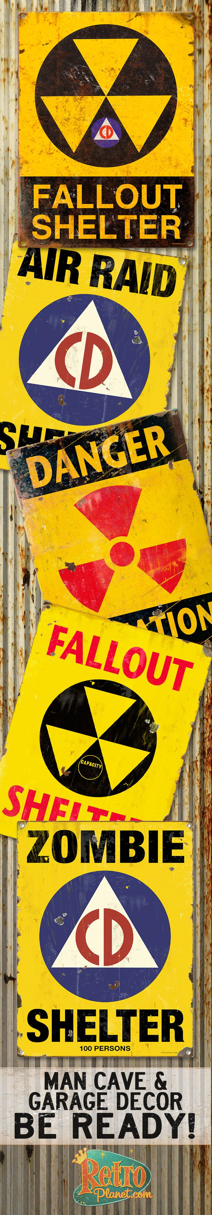 Hearkening back to the Atomic Age when fallout  & air raid shelters were all the rage, these signs work as nostalgic, Cold War wall decor or as gallows humor. Guaranteed to make an impact in a man cave, garage or a snarky kid's bedroom.