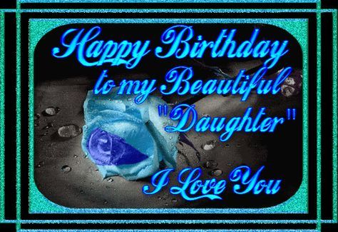 Happy Birthday Mom From Daughter | happy birthday daughter graphics and comments