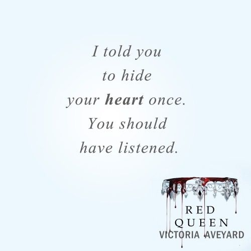 Red Queen Victoria Aveyard Quotes. Mare do everyone a favor and kill maven