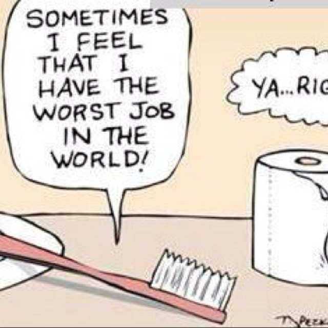 Seu trabalho podia ser mais difícil...