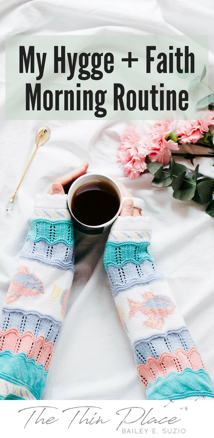 My Hygge + Faith Morning Routine - The Thin Place