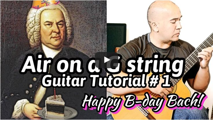 Air on a G-String - J. S. Bach Online Classical Guitar Lessons