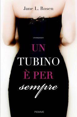 A volte basta un abito per raccontare una storia. O nove storie.�   In questo romanzo femminile, un tubino nero in vetrina da Bloomingdale...