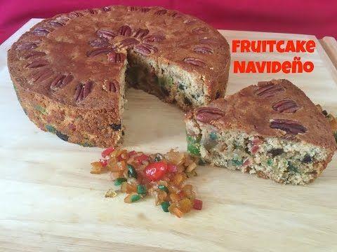Fruitcake Navideño/Pastel Envinado De Frutas - YouTube