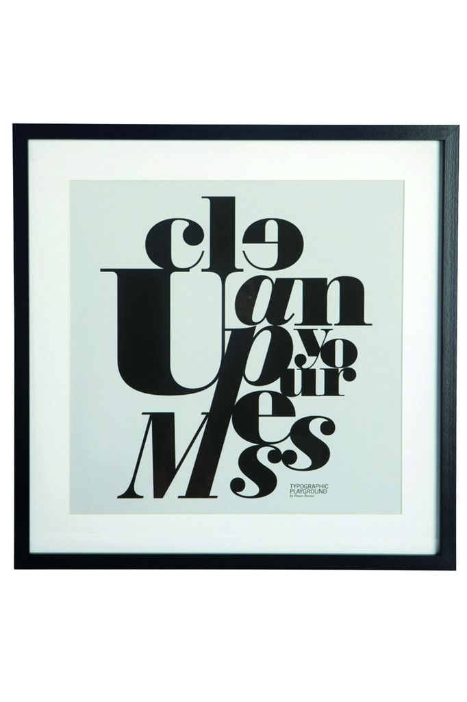 "Framed ""Clean Up Your Mess"" Print 