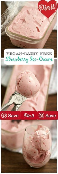 Strawberry Ice-Cream (vegan & traditional) Vegan Gluten free Produce 2 cups Strawberries Canned Goods 1  cups Coconut milk full fat original canned 1 cup Coconut milk light canned Baking & Spices 1  cups Sugar