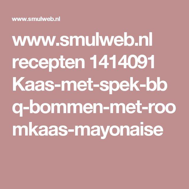 www.smulweb.nl recepten 1414091 Kaas-met-spek-bbq-bommen-met-roomkaas-mayonaise