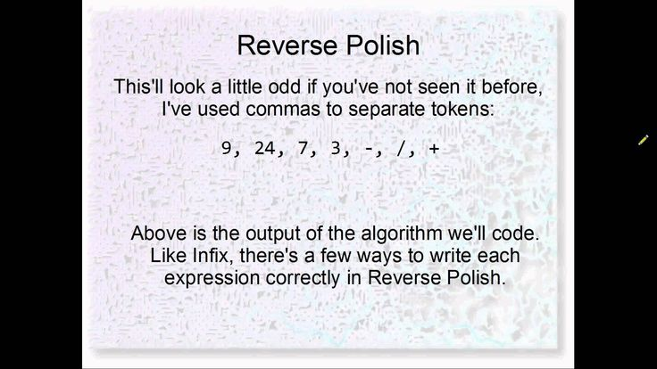 How To Write In Reverse Polish Notation - Specialist's opinion