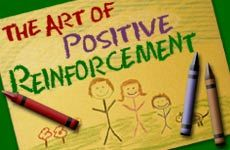 The Art  of Positive Reinforcement