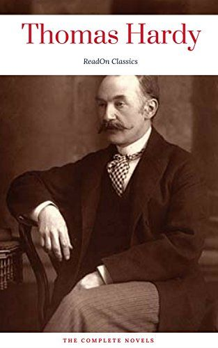 Thomas Hardy: The Complete Novels (ReadOn Classics) by [Hardy, Thomas, Classics, ReadOn]