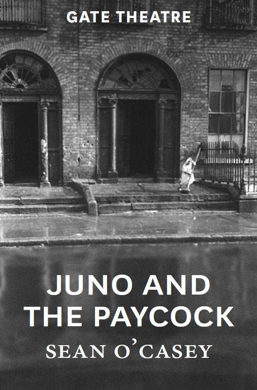 Juno And The Paycock by Sean O Casey at The Gate Theatre