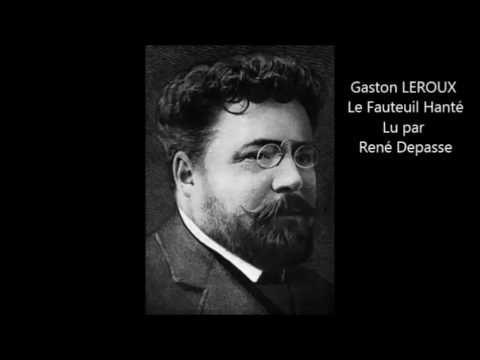 Version texte http://fr.wikisource.org/wiki/Le_Fauteuil_hant%C3%A9 Lu par René Depasse Plus de 2000+ livres audio gratuitement, les chefs-d'œuvre de la litté...