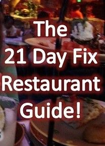 21 Day Fix Restaurant GuideCheck out other healthy living ideas at www.strive-365.com. Also check out the FREE STUFF!